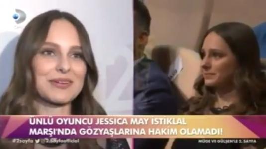 Jessica May, İstiklal Marşı okunurken ağladı