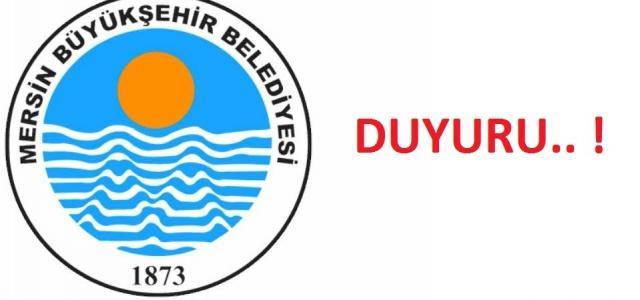 Mersin Büyükşehir Belediyesinden Kamuoyu Duyurusu