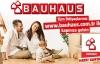 BAUHAUS TÜRKİYE ONLİNE ŞUBEDEN SİPARİŞLERİNİZ SİZE ÜLKE GENELİNDE KAPINIZDA TESLİM EDİLİYOR