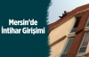 Mersin'de İntihar Girişimi